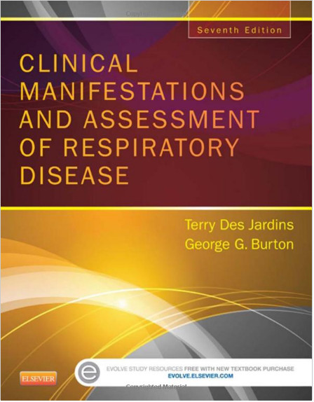 Clinical Manifestations and Assessment of Respiratory Disease, 7e 7th Edition