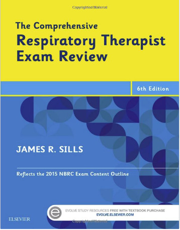 The Comprehensive Respiratory Therapist Exam Review, 6e 6th Edition