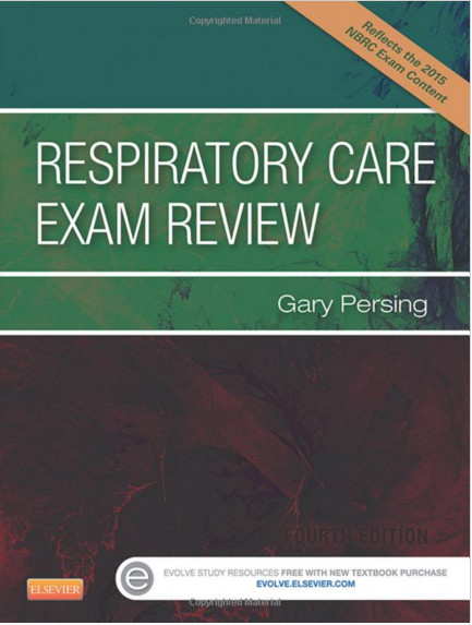 Respiratory Care Exam Review, 4e 4th Edition