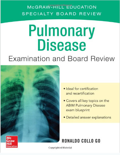 Pulmonary Disease Examination and Board Review 1st Edition