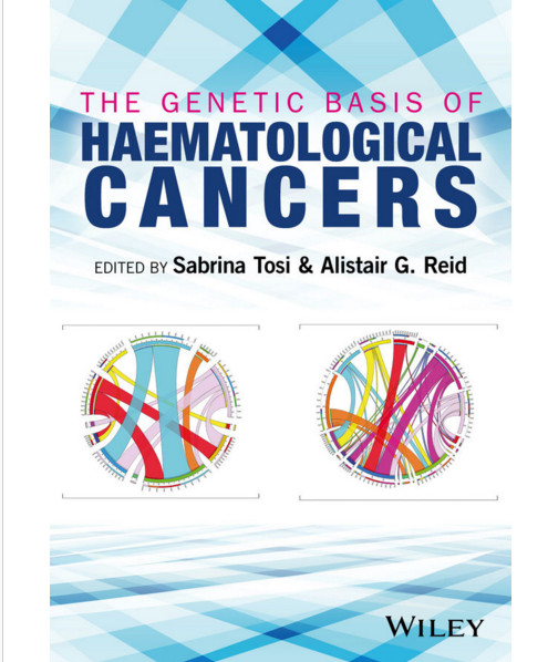 The Genetic Basis of Haematological Cancers 1st Edition