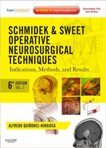 Schmidek and Sweet - Operative Neurosurgical Techniques Indications, Methods and Results 6th Edition