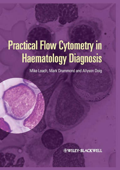 Practical Flow Cytometry in Haematology Diagnosis