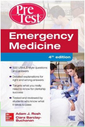 Emergency Medicine Pretest Self-Assessment and Review 4th Edition