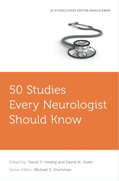 50 Studies Every Neurologist Should Know (Fifty Studies Every Doctor Should Know) 1st Edition