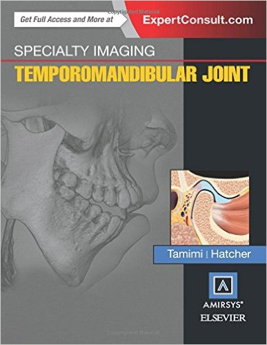 Specialty Imaging: Temporomandibular Joint, 1e PDF