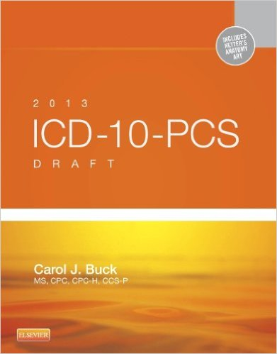 2013 ICD-10-PCS Draft Edition, 1e 1st Edition