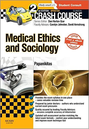 Crash Course Medical Ethics and Sociology  2e 2nd Edition