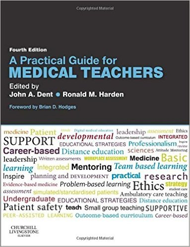 A Practical Guide for Medical Teachers, 4e 4th Edition