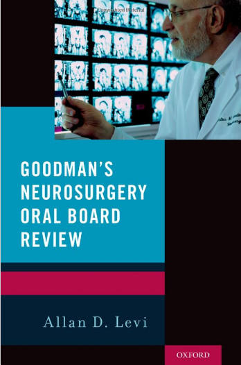 Goodman's Neurosurgery Oral Board Review 1st Edition Original PDF