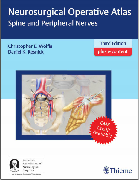 Neurosurgical Operative Atlas Spine and Peripheral Nerves 3rd Edition Original PDF + Video