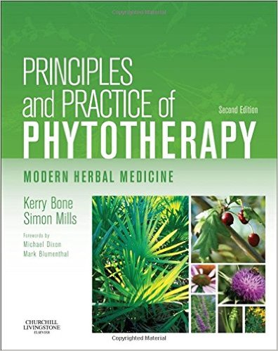 Principles and Practice of Phytotherapy: Modern Herbal Medicine, 2e 2nd Edition