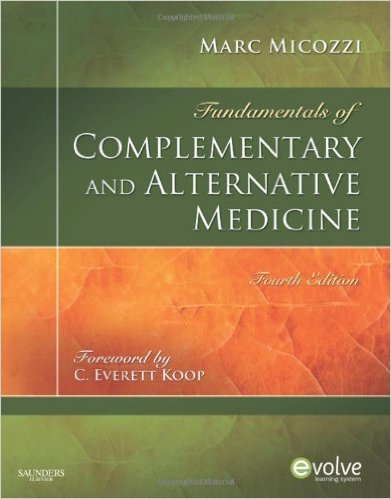 Fundamentals of Complementary and Alternative Medicine, 4e (Fundamentals of Complementary and Integrative Medicine) 4th Edition