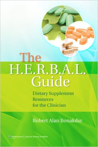 The H.E.R.B.A.L. Guide: Dietary Supplement Resources for the Clinician 1 Pap/Psc Edition