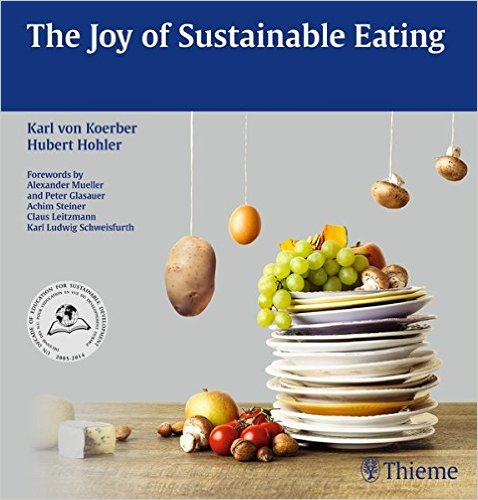 The Joy of Sustainable Eating 1st Edition