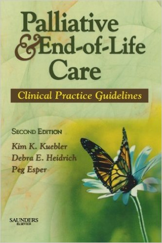 Palliative and End-of-Life Care: Clinical Practice Guidelines, 2e 2nd Edition