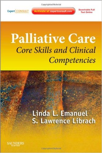 Palliative Care: Core Skills and Clinical Competencies 2e 2nd Edition