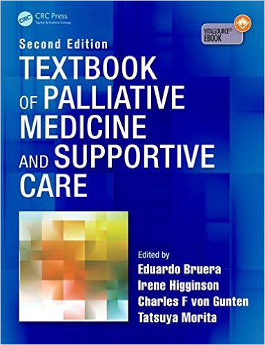 Textbook of Palliative Medicine and Supportive Care, Second Edition 2nd Edition