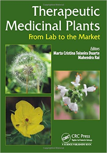 Therapeutic Medicinal Plants: From Lab to the Market 1st Edition