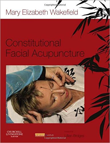 Constitutional Facial Acupuncture, 1e 1st Edition