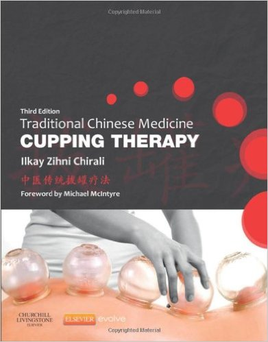 Traditional Chinese Medicine Cupping Therapy, 3e 3rd Edition