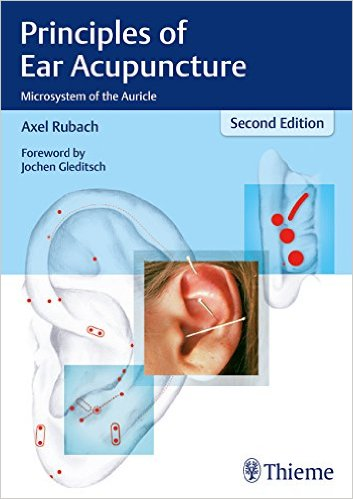 Principles of Ear Acupuncture: Microsystem of the Auricle Kindle Edition
