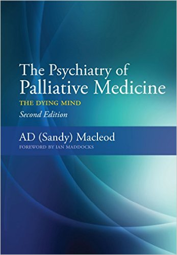 The Psychiatry of Palliative Medicine: The Dying Mind Kindle Edition