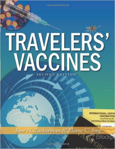 Traveler's Vaccines, 2nd ED 2nd Edition
