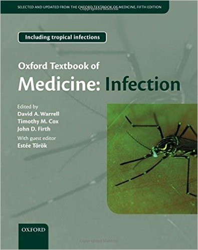 Oxford Textbook of Medicine: Infection 5th Edition