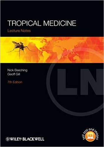 Lecture Notes: Tropical Medicine 7th Edition