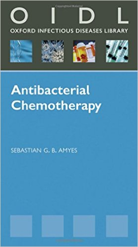 Antibacterial Chemotherapy: Theory, Problems, and Practice (Oxford Infectious Diseases Library)1st Edition