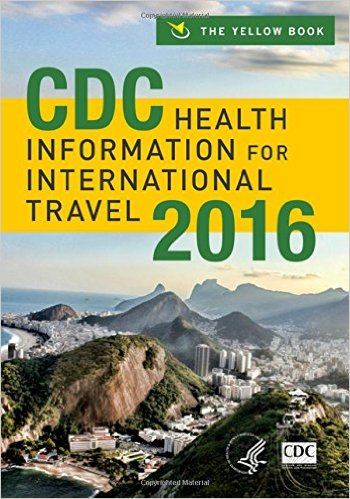 CDC Health Information for International Travel 2016 1st Edition