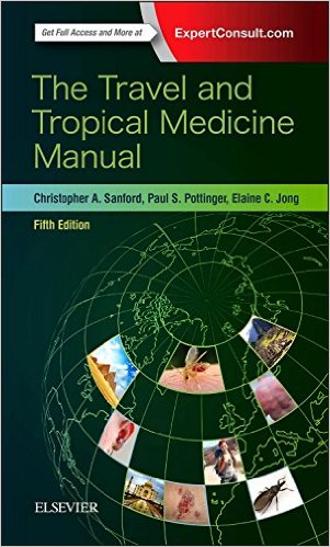 The Travel and Tropical Medicine Manual, 5e 5th Edition