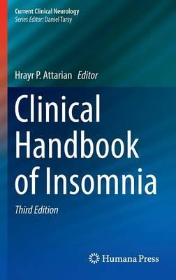 Clinical Handbook of Insomnia (Current Clinical Neurology) 3rd ed. 2017 Edition