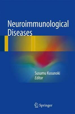 Neuroimmunological Diseases 1st ed. 2016 Edition