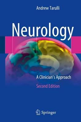 Neurology: A Clinician's Approach 2nd ed. 2016 Edition