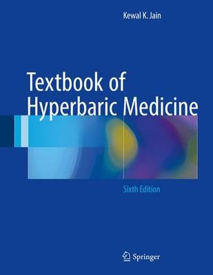 Textbook of Hyperbaric Medicine 6th ed. 2017 Edition