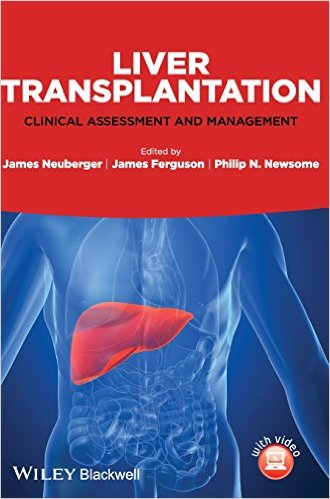 Liver Transplantation: Clinical Assessment and Management 1st Edition