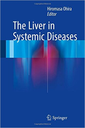 The Liver in Systemic Diseases 1st ed. 2016 Edition