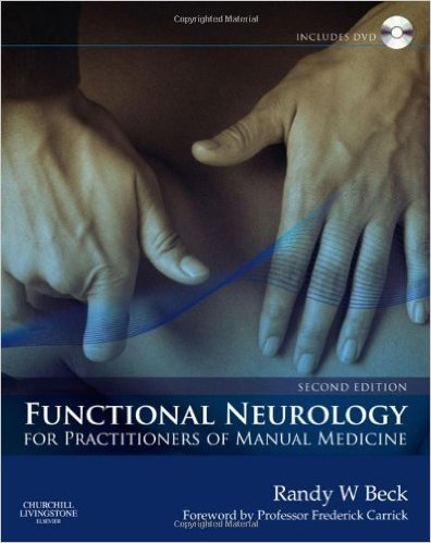 Functional Neurology for Practitioners of Manual Medicine, 2e 2nd Edition