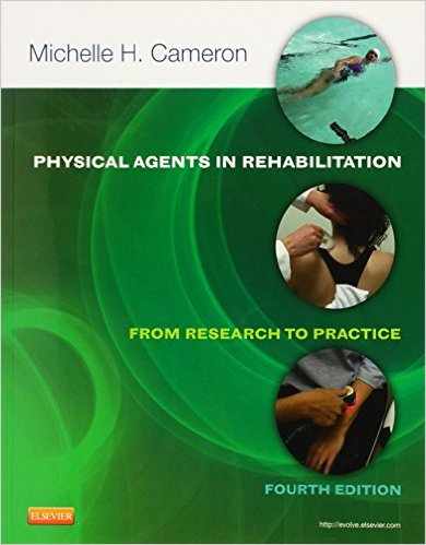 Physical Agents in Rehabilitation: From Research to Practice, 4e 4th Edition