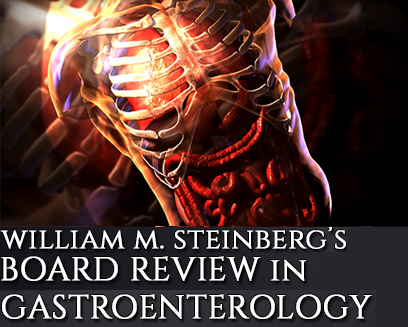 2016 Online Videos of William M. Steinberg's the Board Review in Gastroenterology – Videos