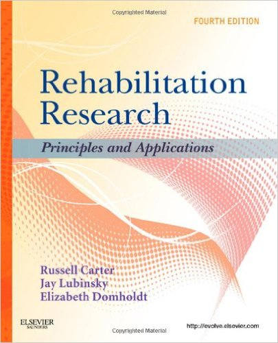 Rehabilitation Research: Principles and Applications, 4e 4th Edition