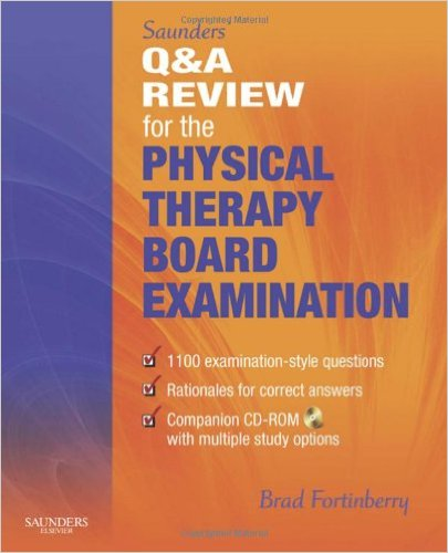 Saunders' Q & A Review for the Physical Therapy Board Examination, 1e