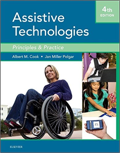Assistive Technologies: Principles and Practice, 4e 4th Edition