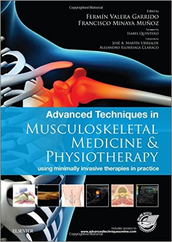Advanced Techniques in Musculoskeletal Medicine & Physiotherapy: using minimally invasive therapies in practice, 1e 1st Edition