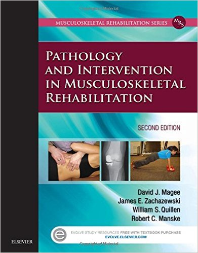 Pathology and Intervention in Musculoskeletal Rehabilitation, 2e 2nd Edition