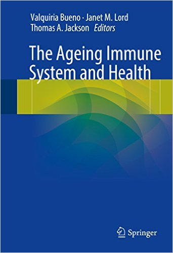 The Ageing Immune System and Health 1st ed. 2017 Edition