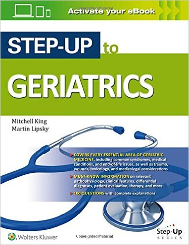 Step-Up to Geriatrics  First Edition