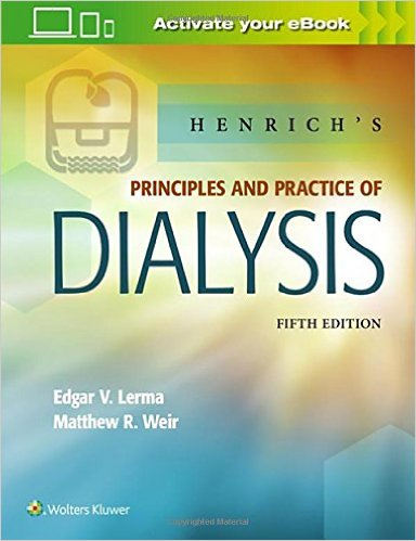 Henrich's Principles and Practice of Dialysis Fifth Edition